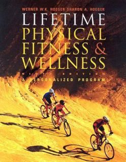 Lifetime Physical Fitness and Wellness A Personal Program by Sharon A
