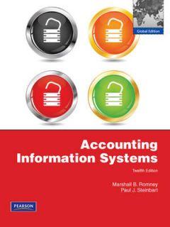 Accounting Information Systems by Marshall B. Romney, Paul John