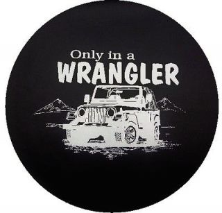™→Only in a Wrangler Spare Tire Cover for Jeeps or RVs