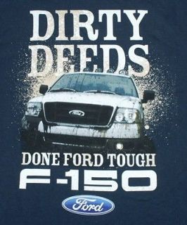 Ford Truck F150 T Shirt Blue New Dirty Deeds Done Ford Tough NWT