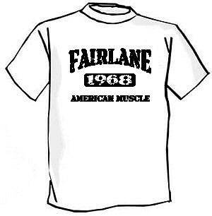 1968 Ford Fairlane American Muscle Car Tshirt NEW