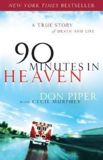 Death and Life by Cecil Murphey and Don Piper 2007, Hardcover