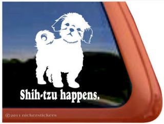 SHIH TZU HAPPENS ~ High Quality Shih Tzu Dog Window Decal Sticker