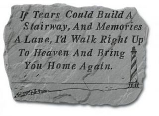 Lighthouse Memorial Garden Stone If Tears Could Build Stairway