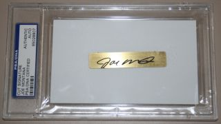 JOE MONTANA AUTOGRAPH AUTO SIGNED CUT SLABBED PSA DNA CERTIFIED
