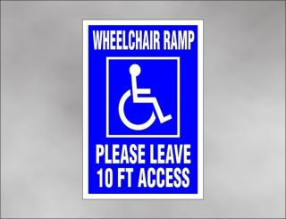 WHEELCHAIR RAMP car sign 10 foot ACCESS handicap disability lift van
