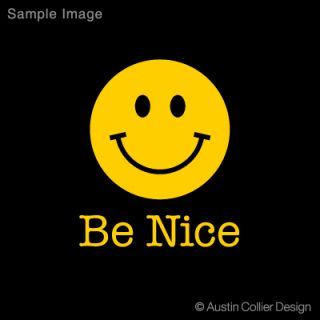 Be Nice Vinyl Decal Car Sticker Happy Smiley Face