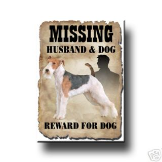 Wire Fox Terrier Husband Missing Reward Fridge Magnet 2
