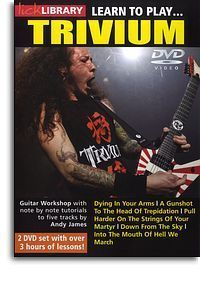 Lick Library Learn to Play Trivium Guitar DVD Tutor