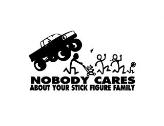 Monster Truck F*@K Nobody Cares about your stick figure family funny