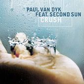 Crush Single by Paul Van Dyk CD, Apr 2004, Mute